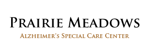 Prairie Meadows Special Alzheimer's Care Center