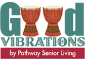 Good Vibrations by Pathway Senior Living