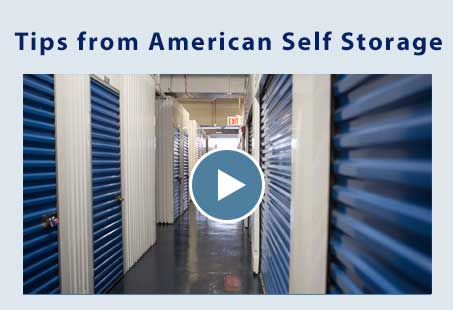 This video shows you self storage tips from American Self Storage