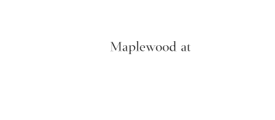 Maplewood at Newtown