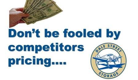 Don't be fooled by competitors pricing slide 1 Dale Street Self Storage